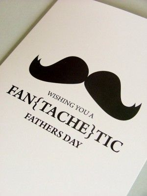 Need this for my mustached dad! // Father's Day Card