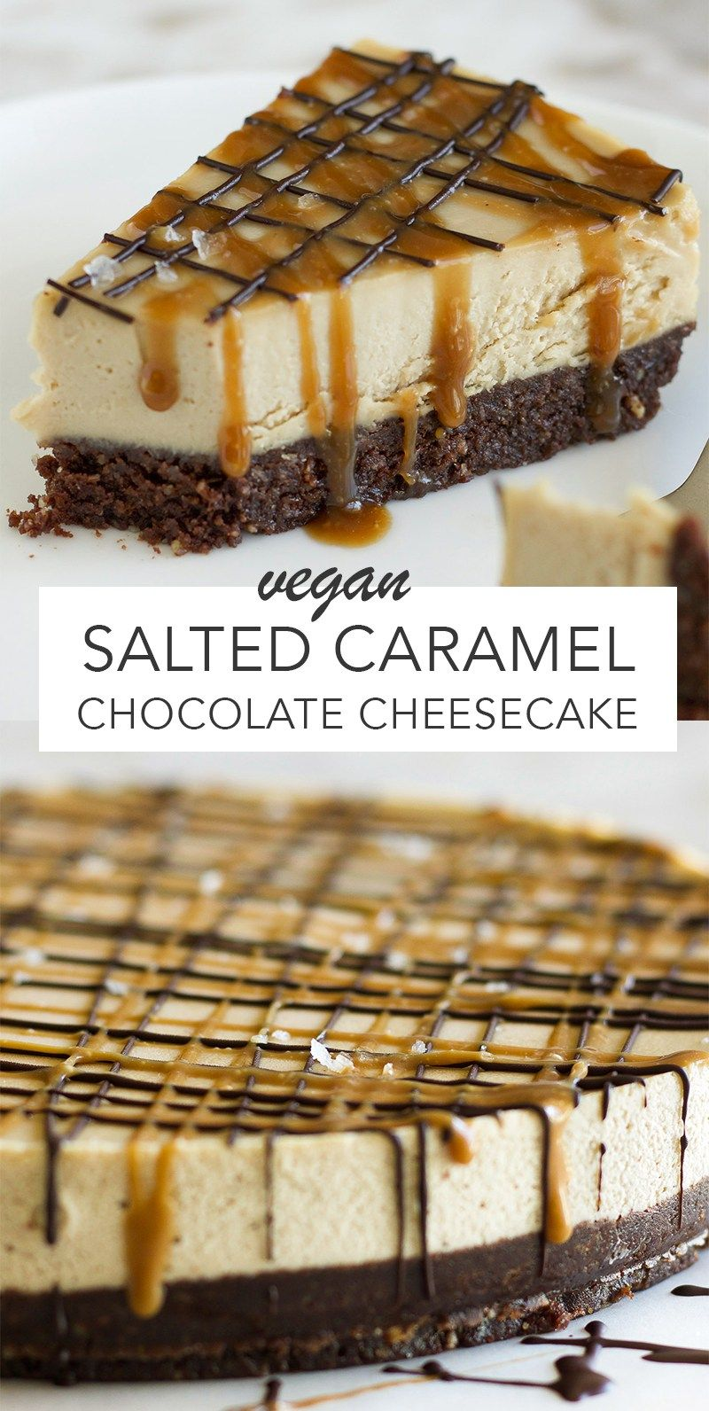 Vegan Salted Caramel Chocolate Cheesecake #cakesanddeserts