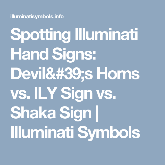 Spotting Illuminati Hand Signs Devils Horns Vs Ily Sign Vs Shaka