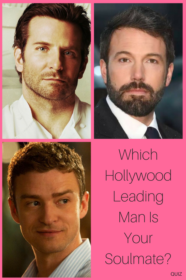 Which Hollywood Leading Man Is Your Soulmate Quiz Stuff Quizzes