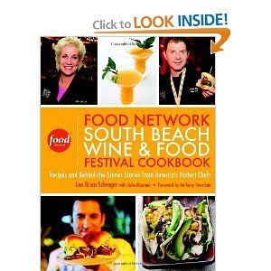 bazilbooks Lee Brian Schrager,Julie Mautner,Anthony Bourdain'sThe Food Network South Beach Wine & Food Festival Cookbook: Recipes and Behind-the-Scenes Stories from America's Hottest Chefs [Hardcover](2010) - http://books.bazilbooks.com/bazilbooks-lee-brian-schragerjulie-mautneranthony-bourdainsthe-food-network-south-beach-wine-food-festival-cookbook-recipes-and-behind-the-scenes-stories-from-americas-hottest-c/