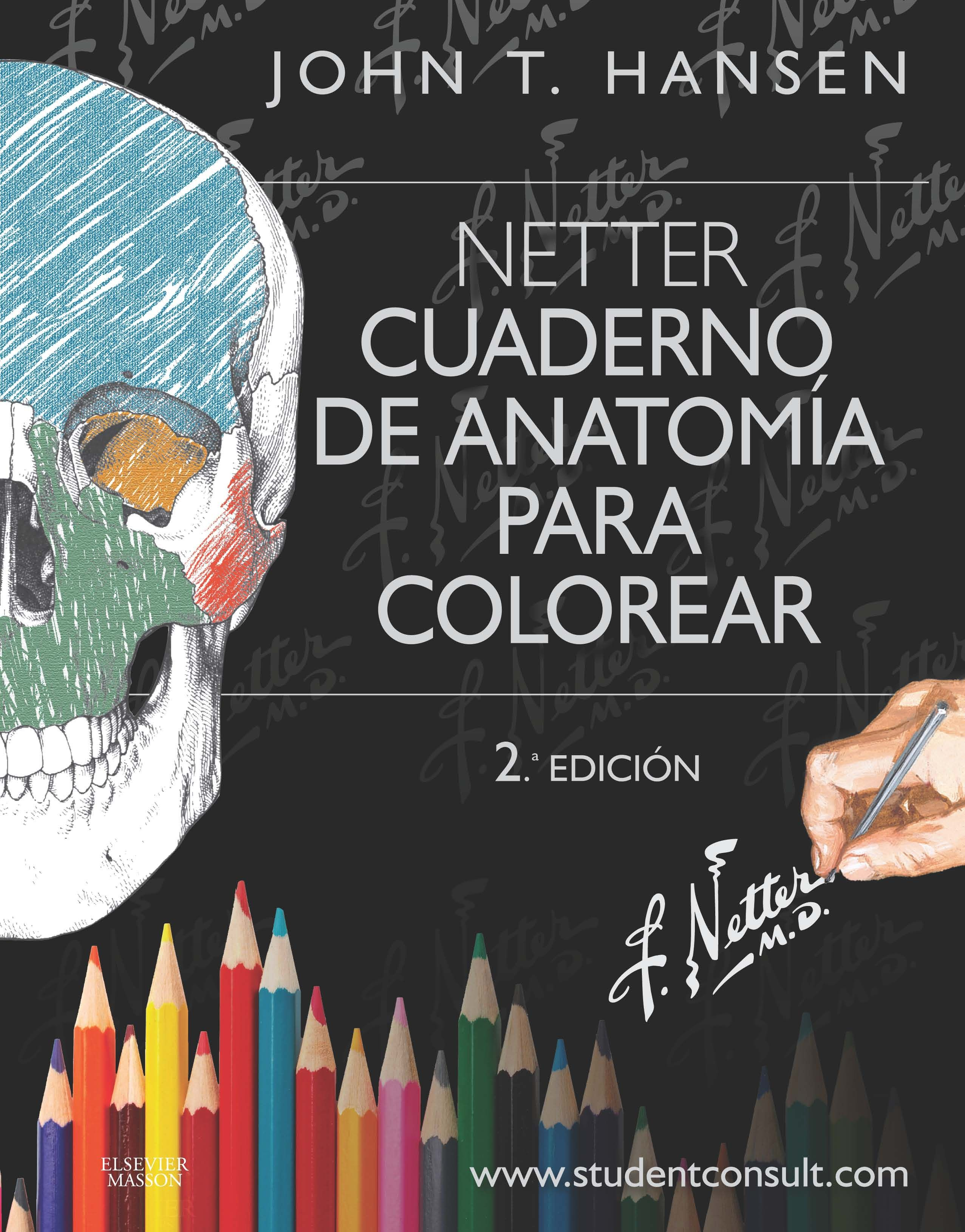 Netter: cuaderno de anatomía para colorear. 2ª ed. http://tienda ...
