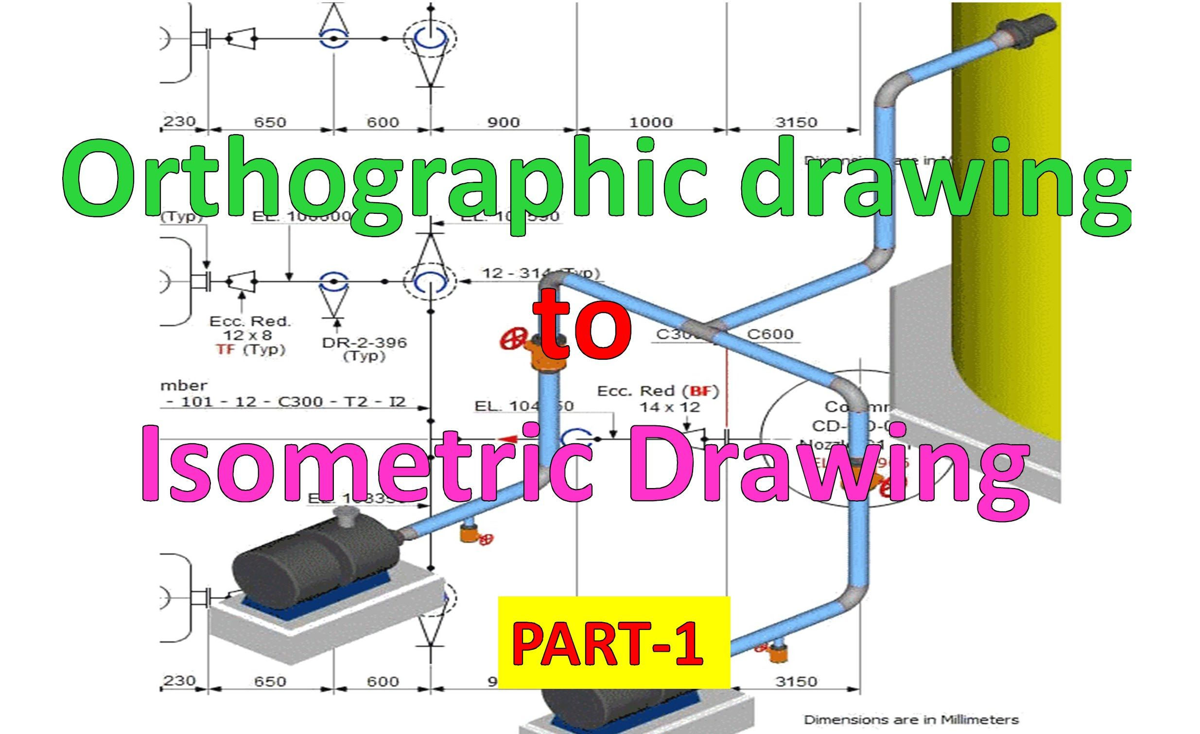 piping draw isometric drawing from orthographic drawing part 1 [ 2469 x 1510 Pixel ]