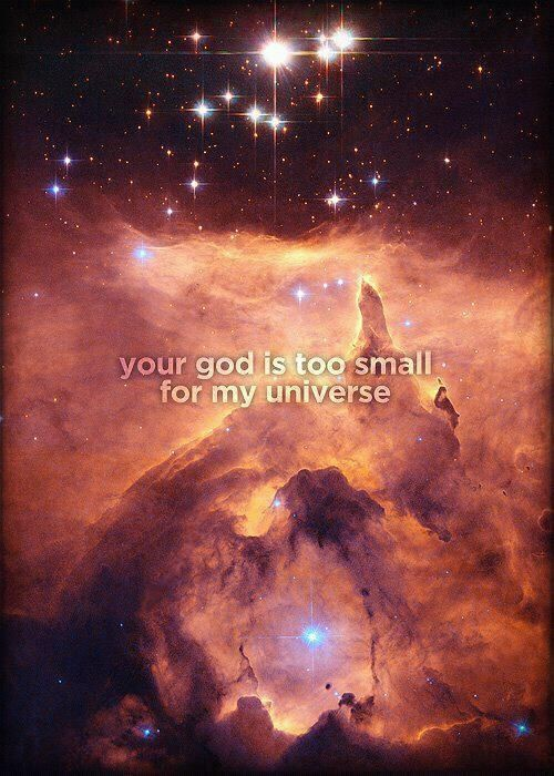 Your God Is Too Small For My Universe 3 Atheism Vs Religion