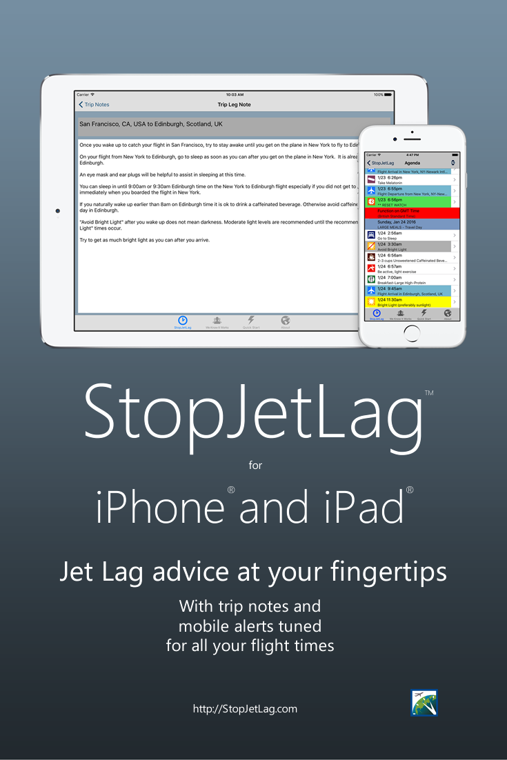 Read helpful clarification ideas for beating jet lag while addressing the specific flights on your trip with your StopJetLag trip notes.