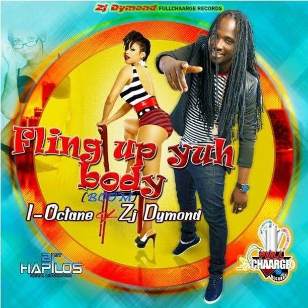 I-Octane (Byiome Muir.  reggae  dancehall artist. Clarendon Jamaica) -  Fling up yuh body by musymuuzaji 4b9c49df63