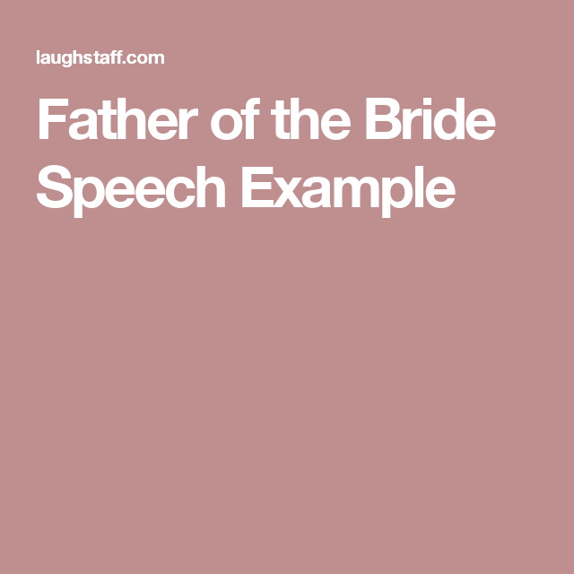 Father Of The Bride Speech Example  Food    Bride