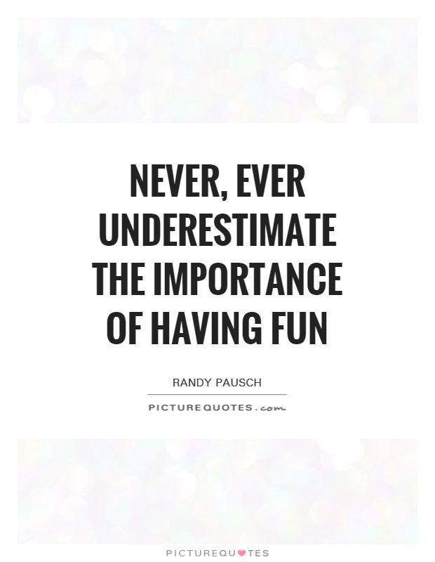 Fun Quotes Awesome Quotes About Having Fun  Google Search  Fun  Pinterest