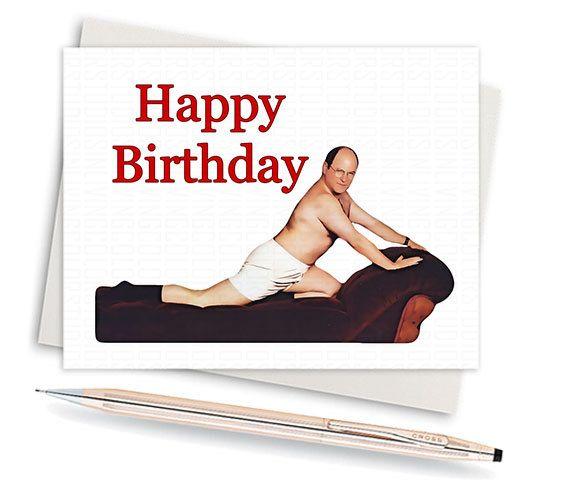 Funny Happy Birthday Boyfriend Meme : Seinfeld card george costanza birthday funny
