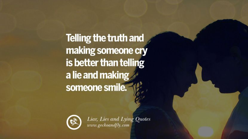 60 Quotes About Liar Lies And Lying Boyfriend In A Relationship Lies Quotes Liar Quotes Lies Relationship