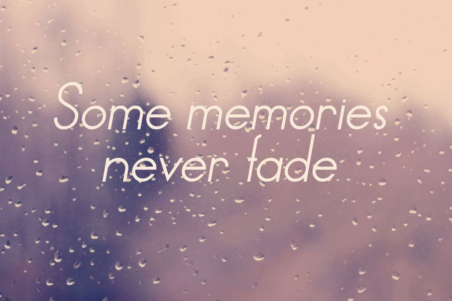 Memories Childhood Memories Quotes Faded Quotes Memories Quotes