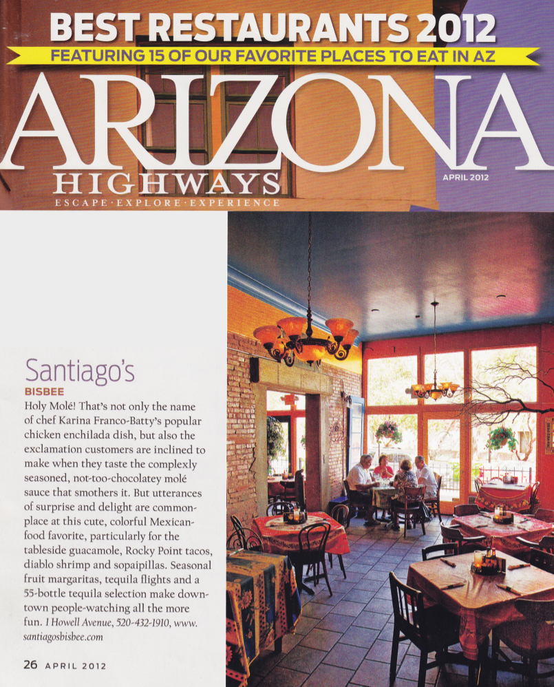 Santiago S Bisbee Az Is Also A Historic Place The Restaurant Located On Ground Floor Of San Ramon Hotel