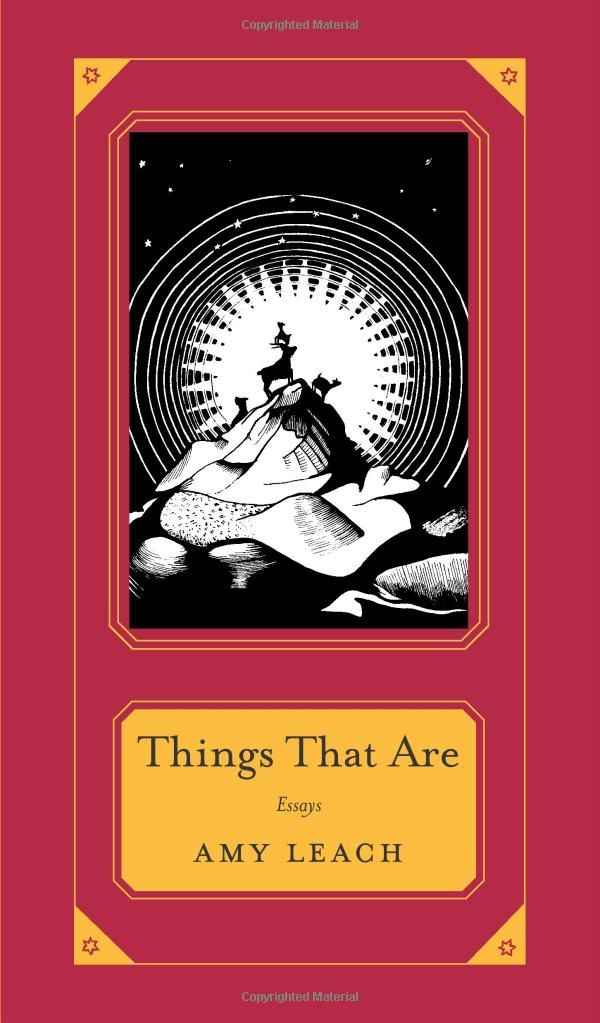 Things That Are - Amy Leach (Staff member: Kitty)