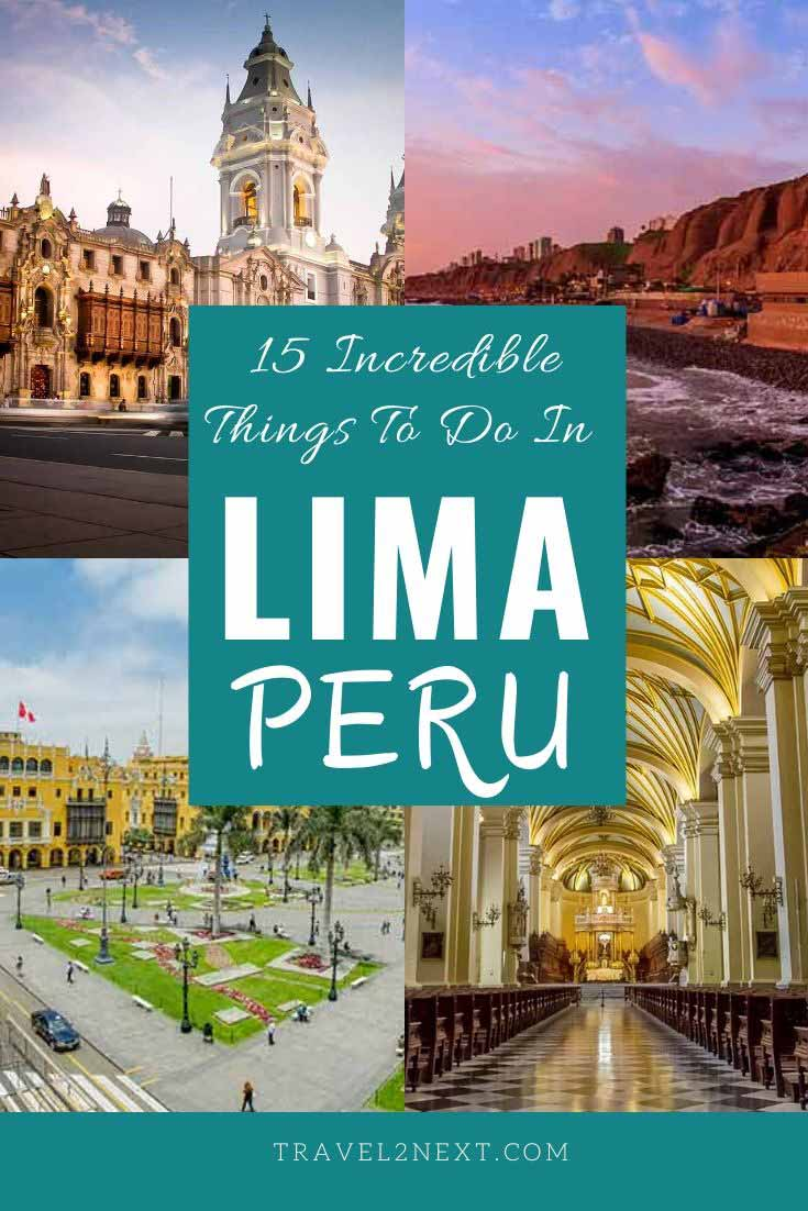 15 Incredible Things To Do In Lima In 2020 Sudamerika Reise Reiseideen Reisen