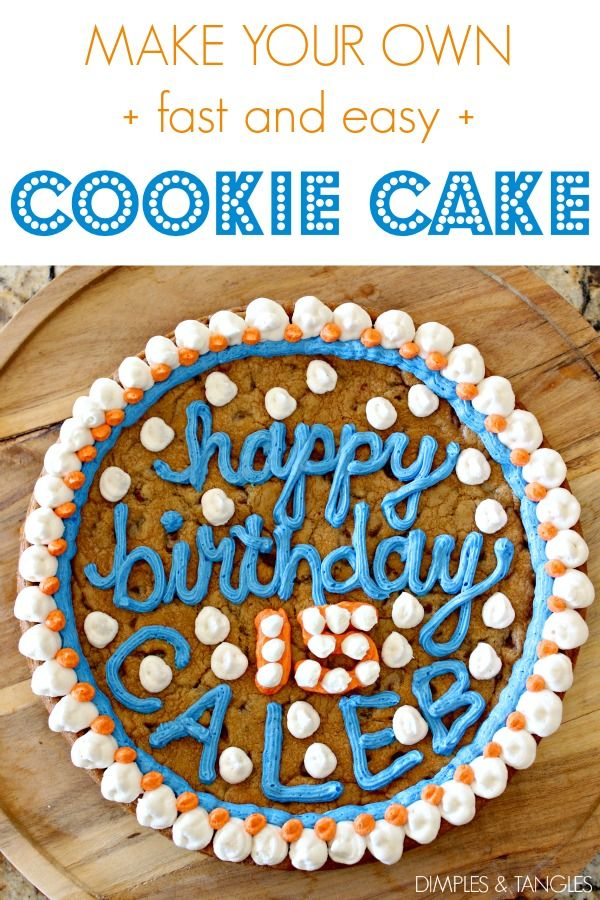 Easiest Cookie Birthday Cake Ever With Images Giant Cookie