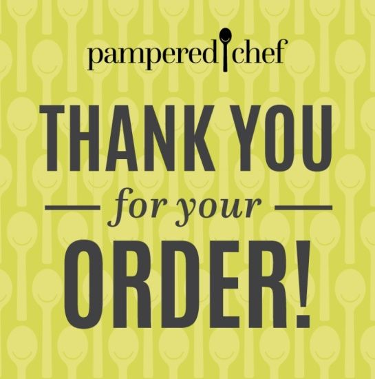 Pampered Chef Thank You For Your Order Customer Service Thank
