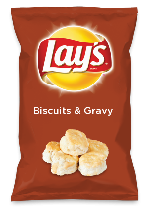 Wouldn't Biscuits & Gravy be yummy as a chip? Lay's Do Us A Flavor is back, and the search is on for the yummiest flavor idea. Create a flavor, choose a chip and you could win $1 million! https://www.dousaflavor.com See Rules.