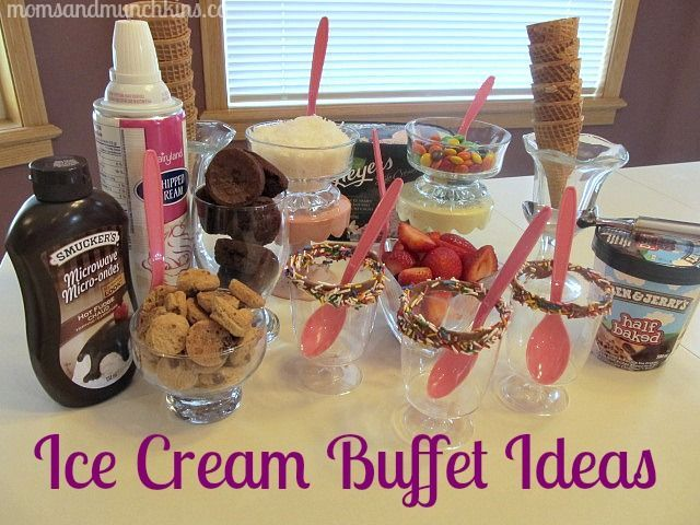 Photo of Ice Cream Buffet – Delicious Moms Night In Idea – Moms & Munchkins