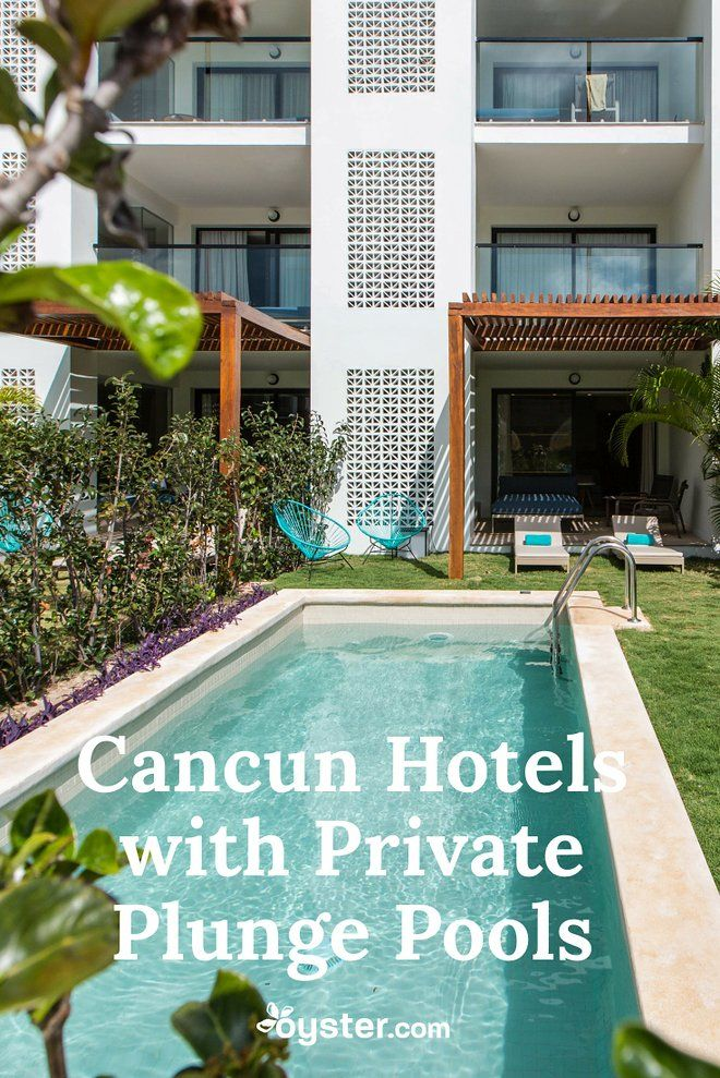 Cancun Hotels With Private Plunge Pools Cancun Hotels Mexico Hotels Plunge Pool