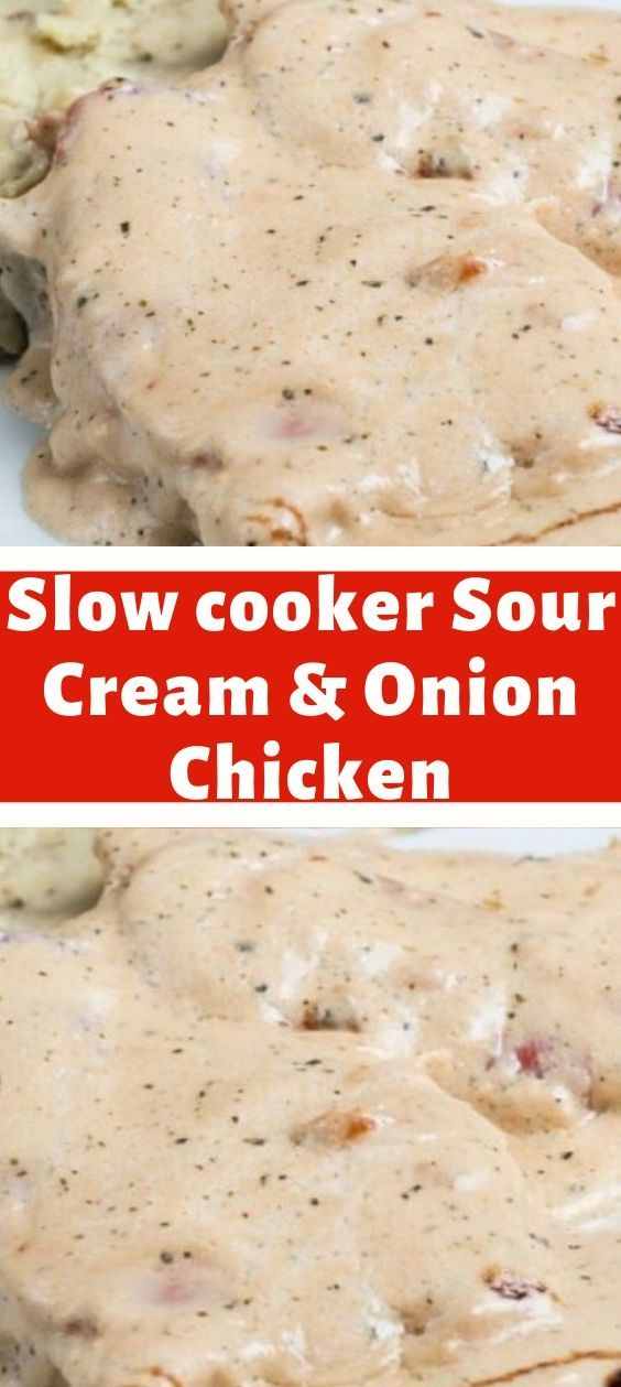 This Slow Cooker Meal Of Baked Chicken In A Creamy Onion Sauce Is Fast Easy To Prepare And Tas In 2020 Crockpot Recipes Slow Cooker Sour Cream And Onion Onion Chicken