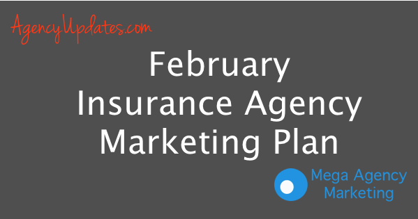 February Insurance Agency Marketing Plan Insurance Marketing