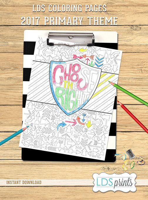 LDSCB024 - LDS Coloring Page Choose The Right 2017 Primary Theme LDS ...