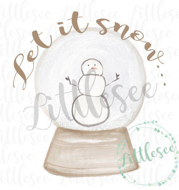 Snow Globe, Let it Snow Watercolor, Snow Globe Watercolor,Let it