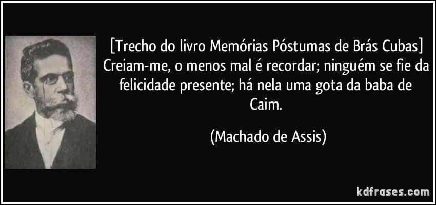 Memórias Póstumas De Brás Cubas Machado De Assis Prosa Poesia E