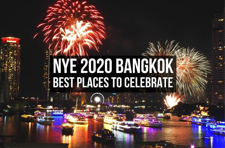 NEW YEAR's EVE 2020 in Bangkok [Best Places To Celebrate