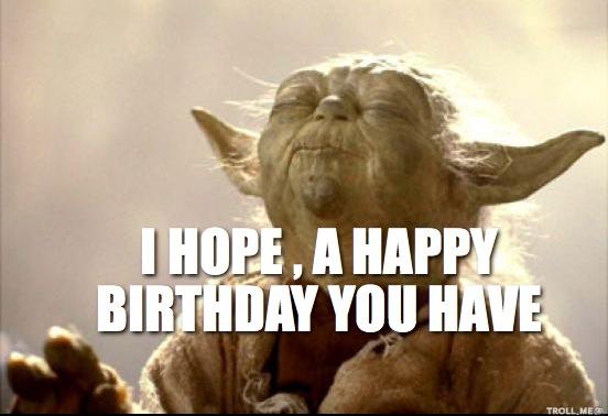 Happy Birthdayeverybody Yoda Happy Birthday Funny Happy Birthday Wishes Star Wars Happy Birthday
