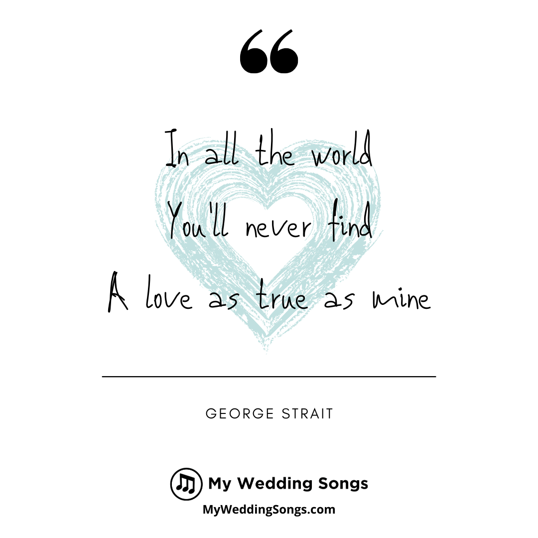 George Strait Love Songs For Your Wedding Micro Moments In 2020 Country Love Songs Quotes Country Music Lyrics Love Song Quotes