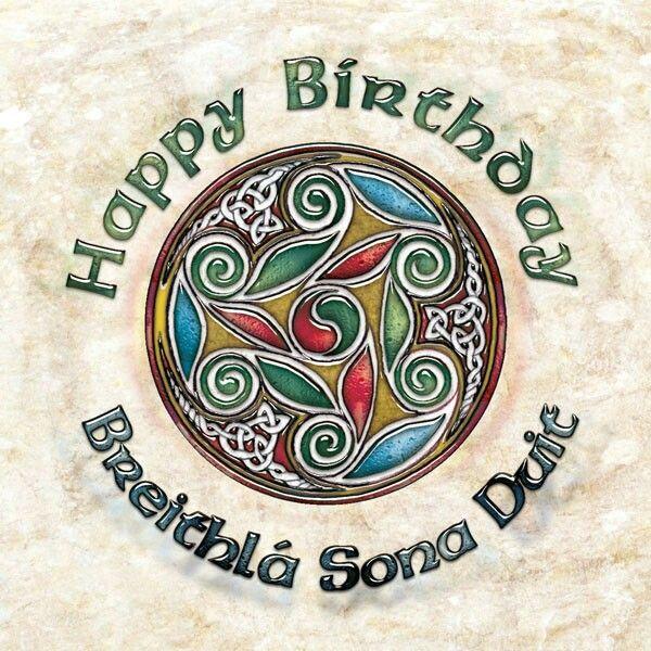 Birthday Irish Birthday Wishes Irish Birthday Irish Greetings