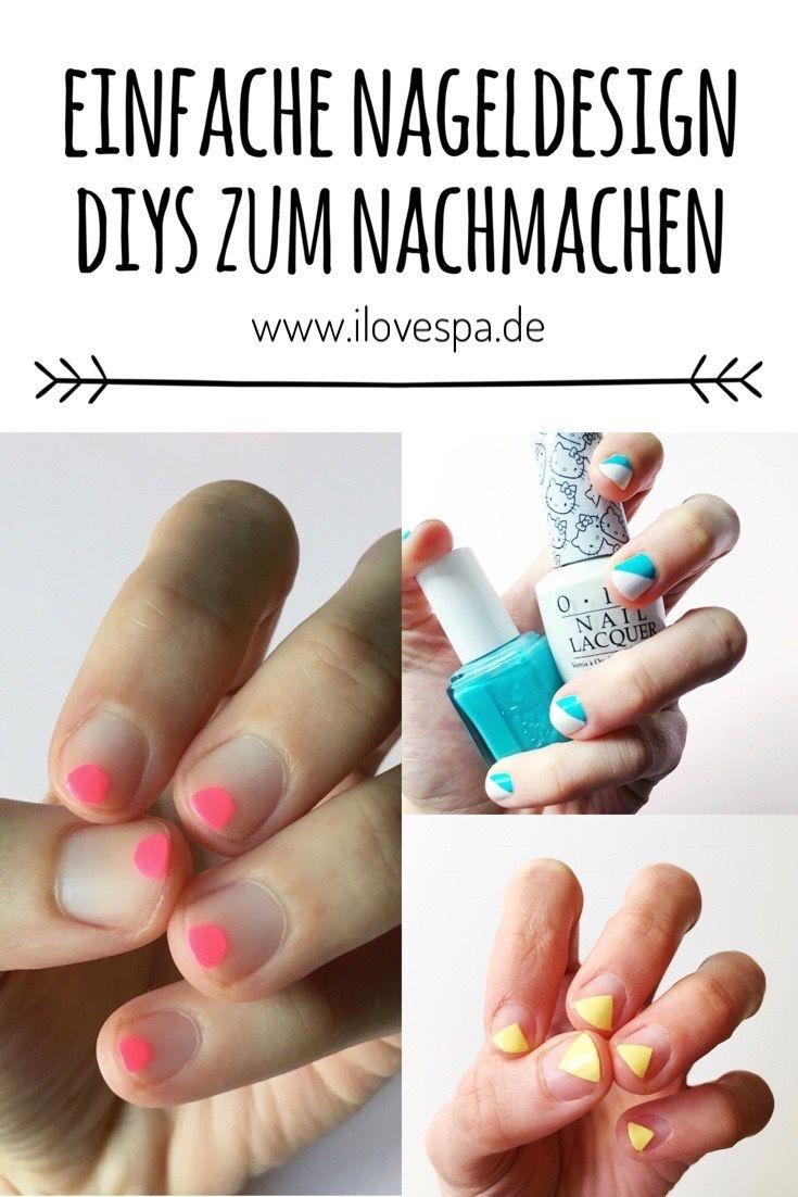 Einfache DIY Nageldesign Ideen für kurze Nägel - die schönsten ...