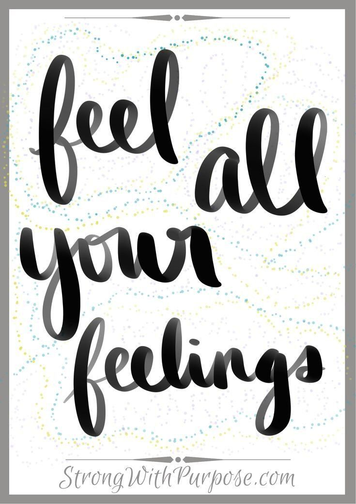 all your feelings Feel all your feelings Get my free handwritten inspirational quotesFeel all your feelings Get my free handwritten inspirational quotes Feel  heal Waterc...