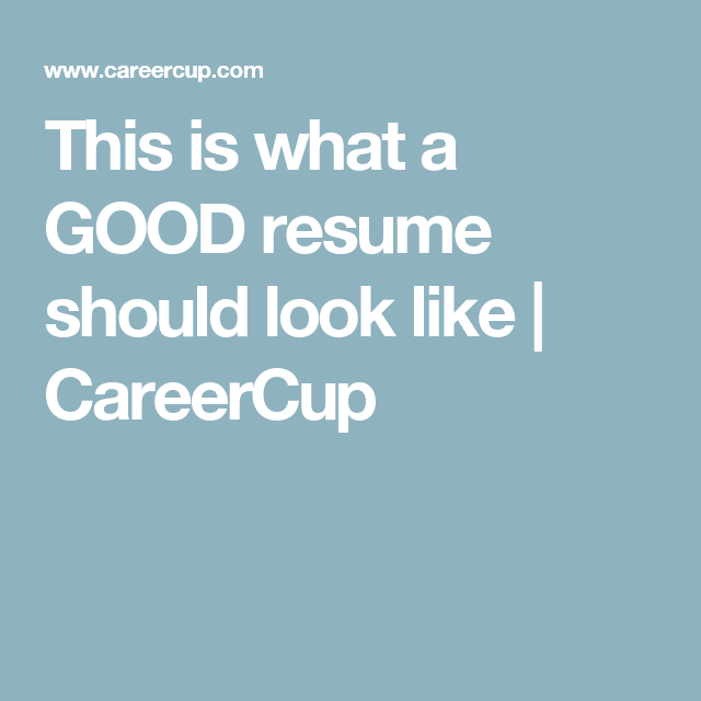 this is what a good resume should look like careercup - Careercup Resume Template