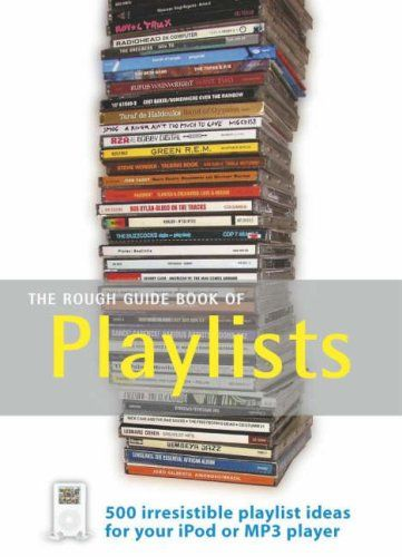 The Rough Guide Book of Playlists: this is a great book to dip in to.  Credible contributors too!