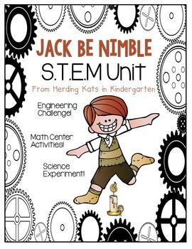 This Is A Complete Stem Nursery Rhyme Unit To Go Along With The Jack Be Nimble It Includes Science Demonstration Technology Links
