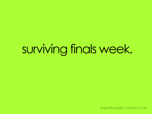 3 Tips to Survive Finals Week
