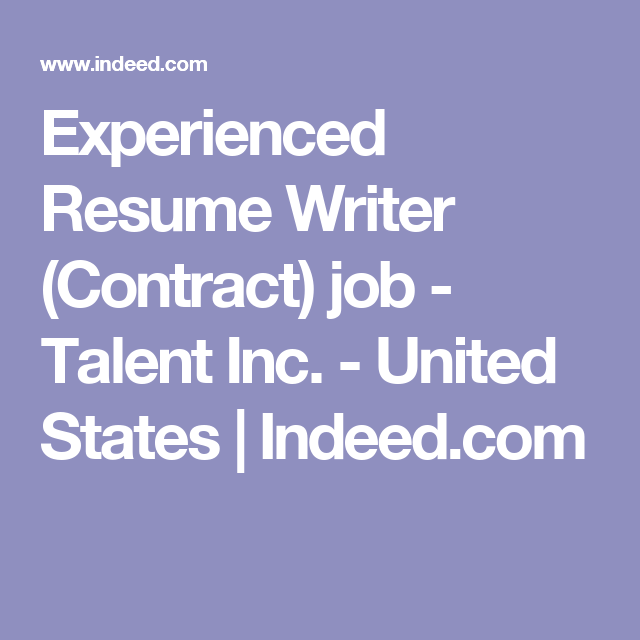 Experienced Resume Writer Contract Job  Talent Inc  United