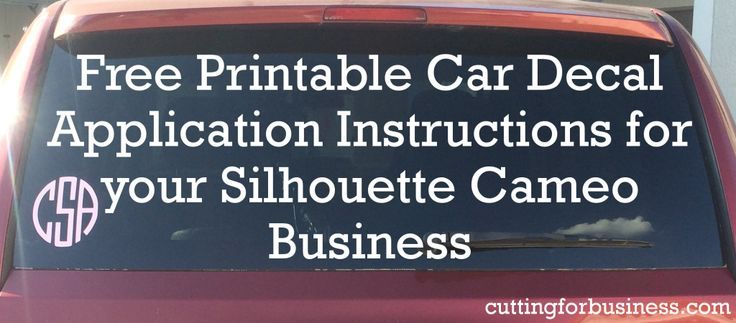 Free printable car decal instructions for your silhouette or cricut business cutting for business
