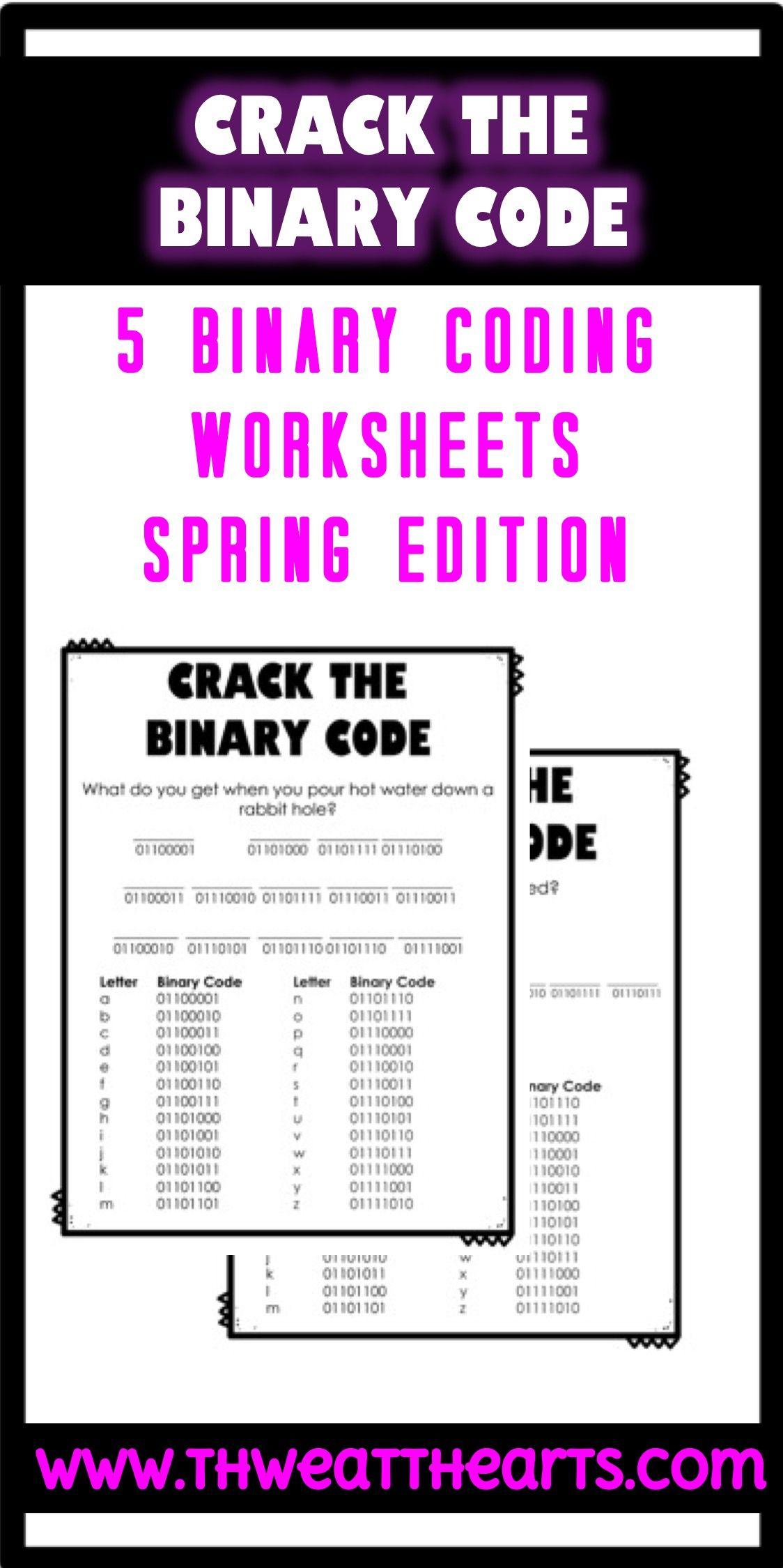 Crack The Binary Code Spring Worksheets Worksheets School
