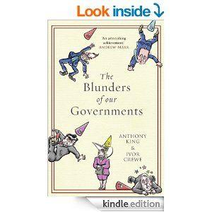 """Interessante o artigo, postado por Nick Milton sobre o livro: """"The Blunders of our Governments"""", by Anthony King and Ivor Crewe... Os erros do nosso governo  ... suspeito que outros governos não estão imunes a errar tanto, e que as conclusões do livro podem ser genéricas... Há também algumas questões aqui da gestão do conhecimento e de uma cultura de aprendizagem, diz o autor do artigo. Leia mais http://www.nickmilton.com/2014/04/why-governments-screw-up.html#ixzz2zwO4cIsW"""
