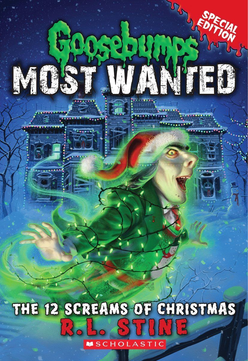 Goosebumps Most Wanted Special Edition 2(The 12 Screams