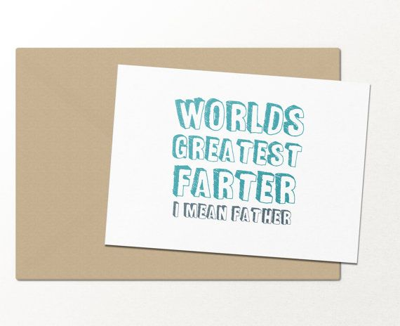 Worlds Greatest Farter I Mean Father Fathers Day Greeting Card
