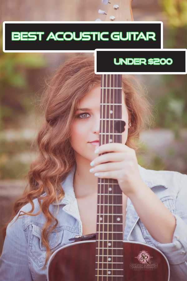 5 Best Acoustic Guitar Under 200 In 2020 Honest Reviews In 2020 Best Acoustic Guitar Guitar Cheap Acoustic Guitars