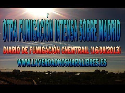 OTRA FUMIGACIÓN INTENSA SOBRE MADRID - DIARIO DE FUMIGACIÓN CHEMTRAIL - (16/09/2013) - http://music.tronnixx.com/uncategorized/otra-fumigacion-intensa-sobre-madrid-diario-de-fumigacion-chemtrail-16092013/ - On Amazon: http://www.amazon.com/dp/B015MQEF2K