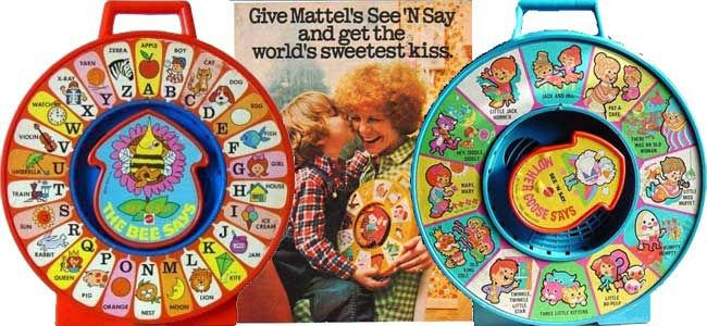 Kids had lots of these - See and Say learning toys...just pull the string and it would say whatever it was that the arrow pointed to...how we learned words, numbers, colors and animals