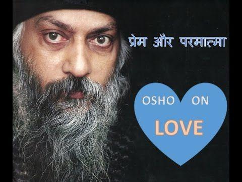 Osho Hindi Speech Real Love ओश वसतवक परम