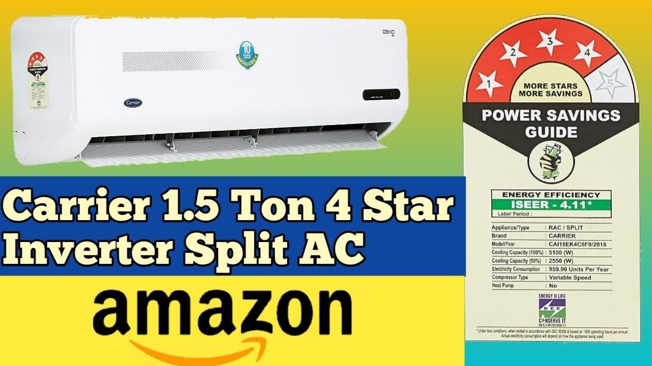 Carrier 1 5 Ton 4 Star Inverter Split Ac Copper Esko Inverter Cai18ek Split Ac Led Tv Carrier Ac