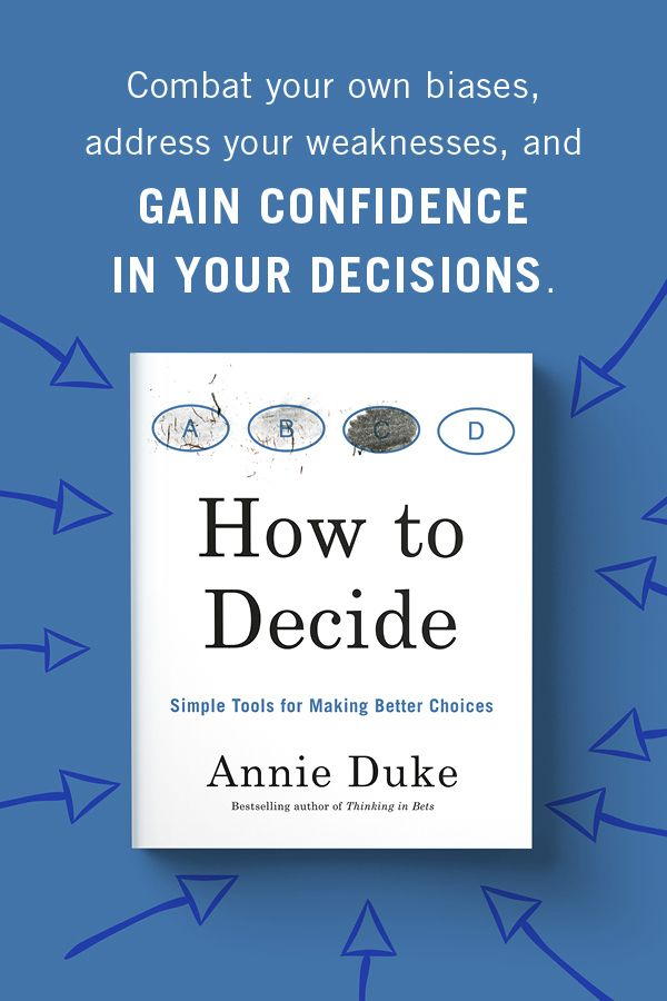 Get the simple tools you need to make better decisions. Through compelling exercises, illustrations, and stories, Annie Duke, bestselling author of Thinking in Bets and former professional poker player, will train readers to combat their own biases, address their weaknesses, and help them become better and more confident decision-makers.